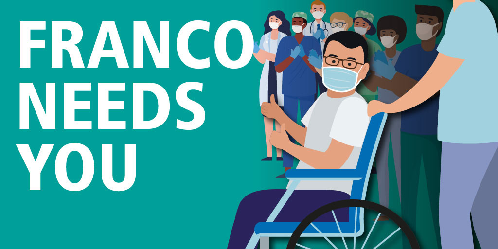 Franco needs you: Illustration of Franco in a wheelchair waving, with a group of clinicians behind.